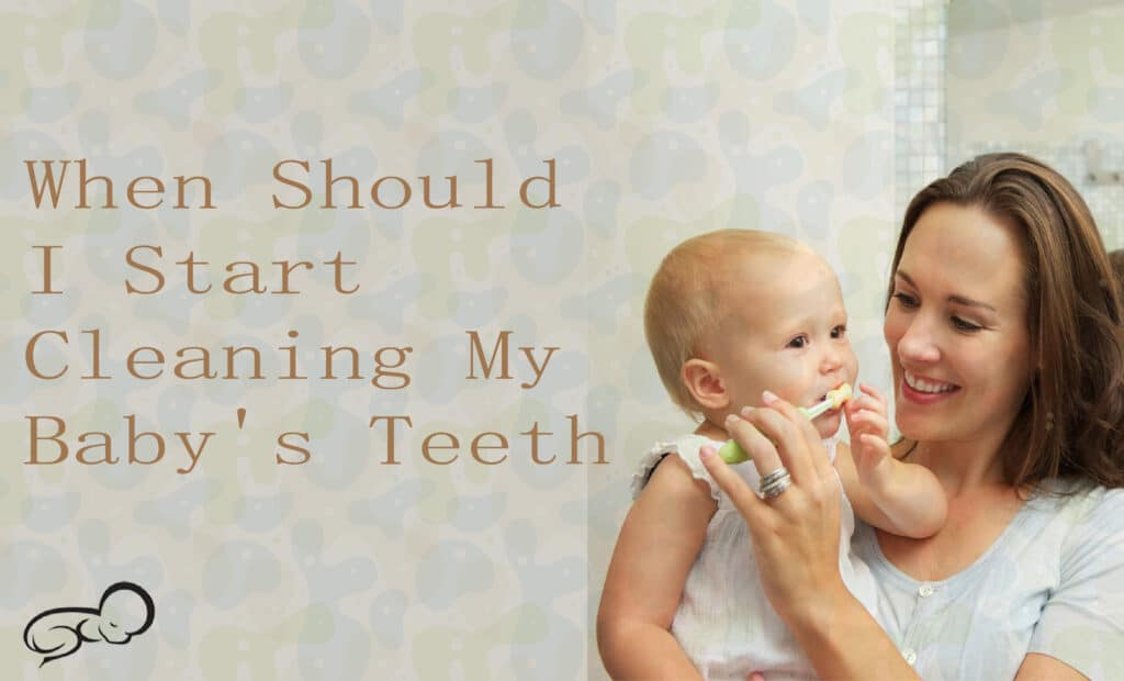 When Baby Brush Teeth Start?