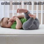 do baby cribs come with mattresses